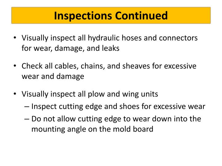 Inspections Continued