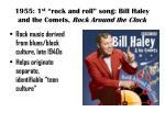 1955 1 st rock and roll song bill haley and the comets rock around the clock