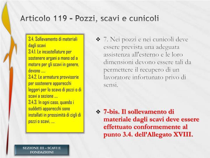 Articolo 119 – Pozzi, scavi e cunicoli