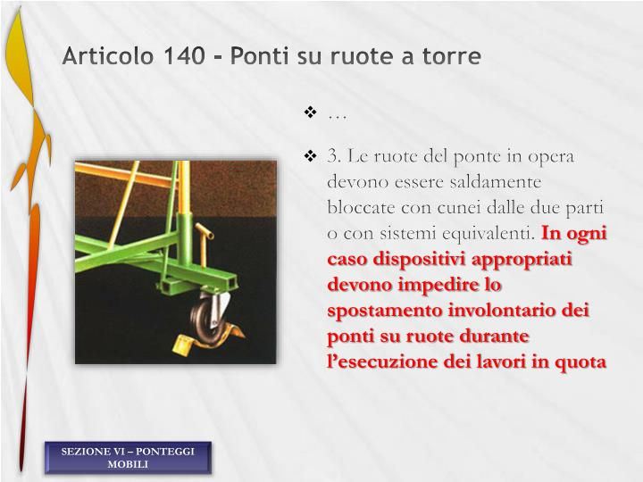 Articolo 140 - Ponti su ruote a torre