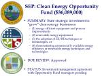 sep clean energy opportunity fund 36 089 000