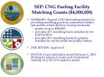 sep cng fueling facility matching grants 4 000 000