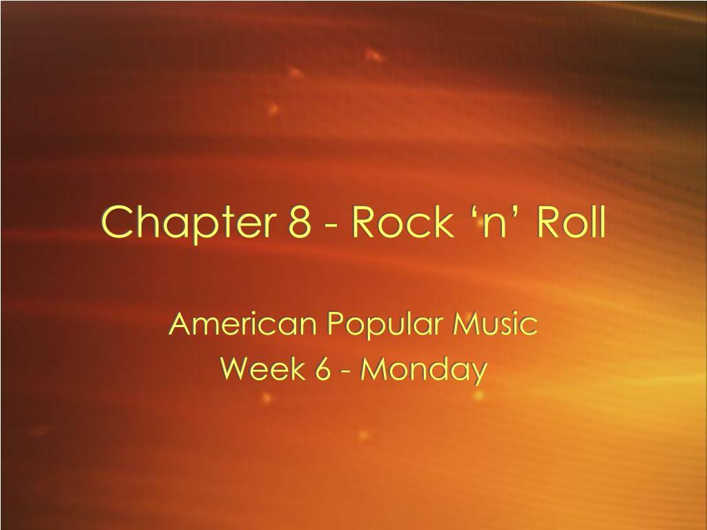 chapter 8 rock n roll l.
