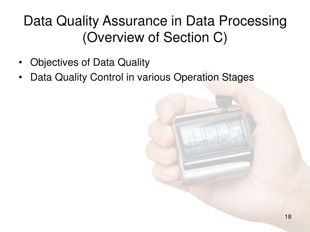 Data Quality Assurance in Data Processing
