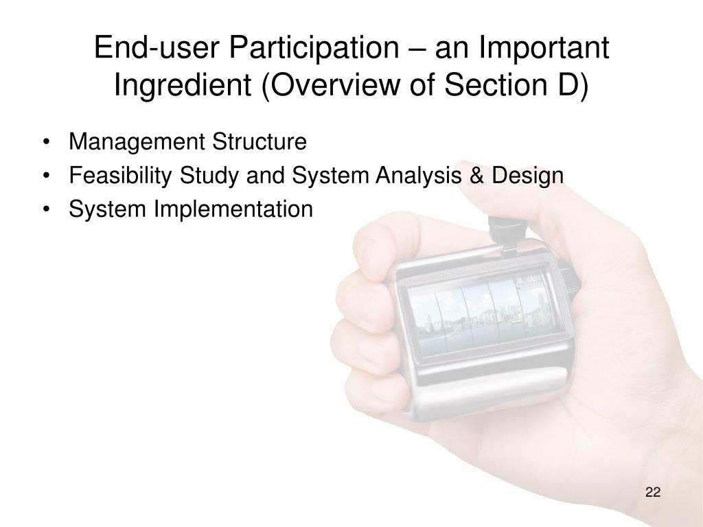 End-user Participation – an Important Ingredient (Overview of Section D)