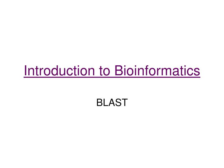 introduction to bioinformatics n.