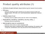 product quality attributes 1
