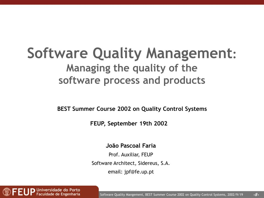 software quality management managing the quality of the software process and products l.