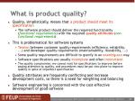 what is product quality