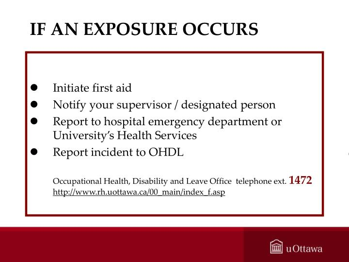 IF AN EXPOSURE OCCURS