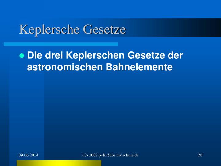 Keplersche Gesetze