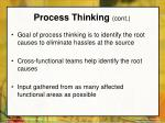 process thinking cont