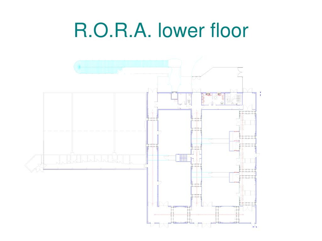 R.O.R.A. lower floor