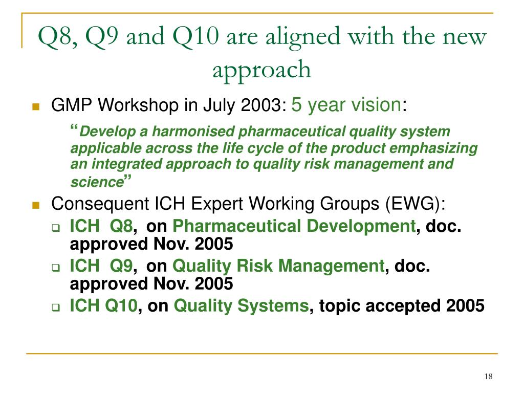 Q8, Q9 and Q10 are aligned with the new approach