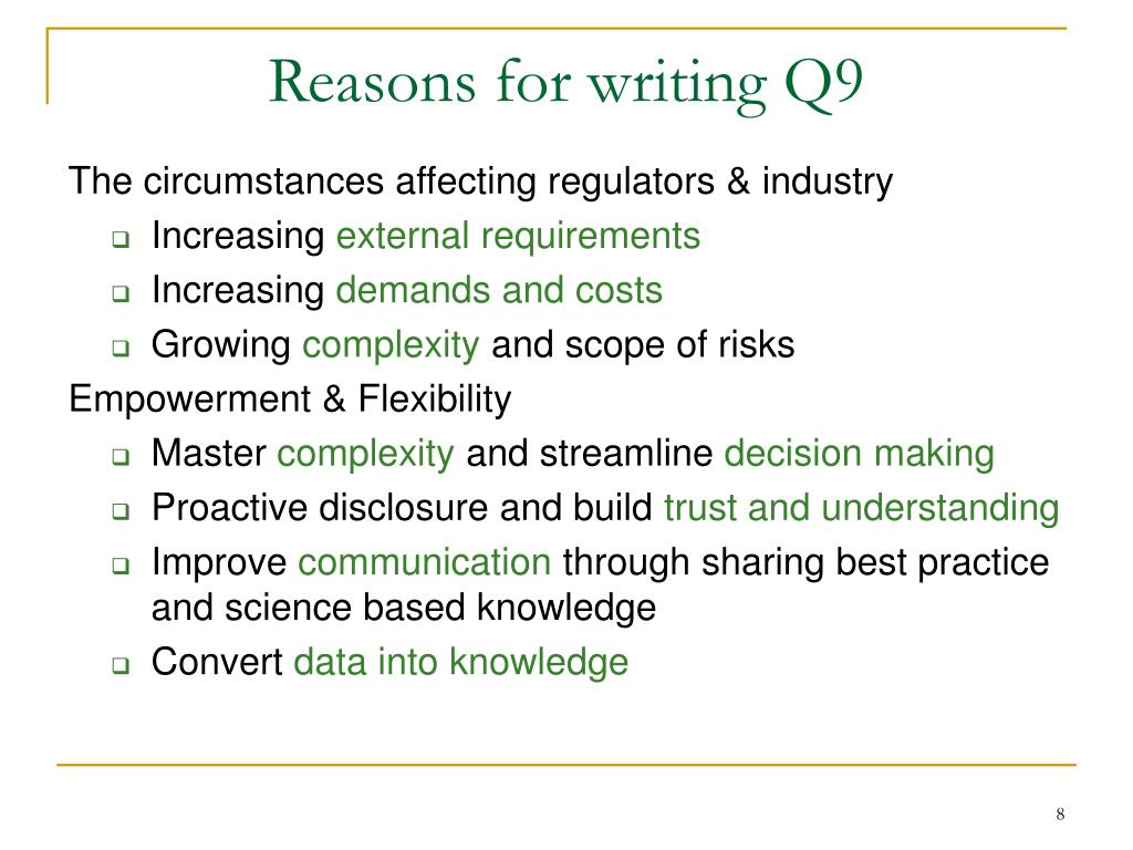 Reasons for writing Q9