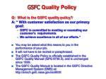 gsfc quality policy