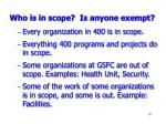 who is in scope is anyone exempt