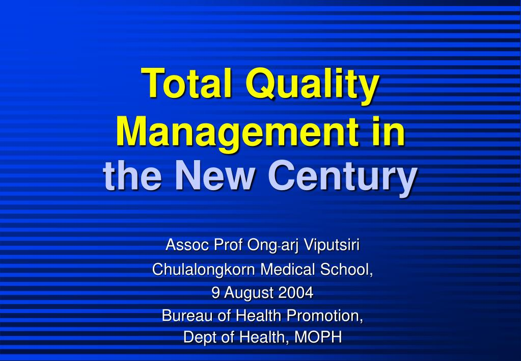total quality management in the new century l.