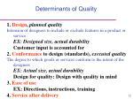 determinants of quality12