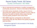 recent quality trends iso series quality certification iso 9000