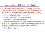 some history of quality post wwii