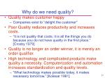 why do we need quality