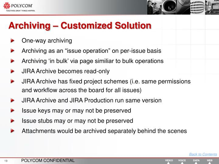 Archiving – Customized Solution
