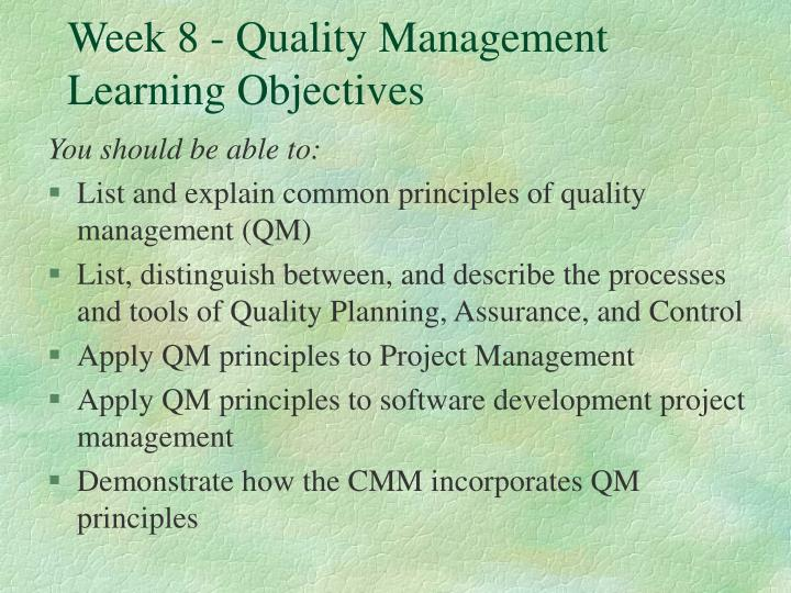 week 8 quality management learning objectives n.