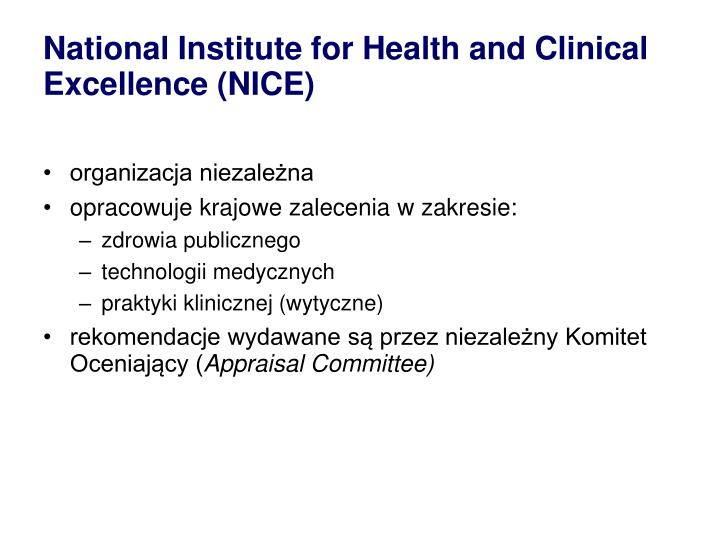 National institute for health and clinical excellence nice
