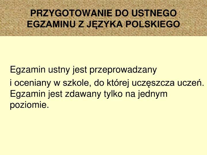 Przygotowanie do ustnego egzaminu z j zyka polskiego1