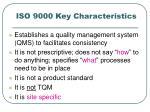 iso 9000 key characteristics