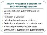 major potential benefits of iso 9000registration