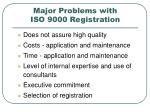 major problems with iso 9000 registration