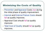 minimizing the costs of quality