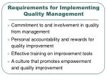 requirements for implementing quality management