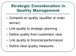 strategic consideration in quality management