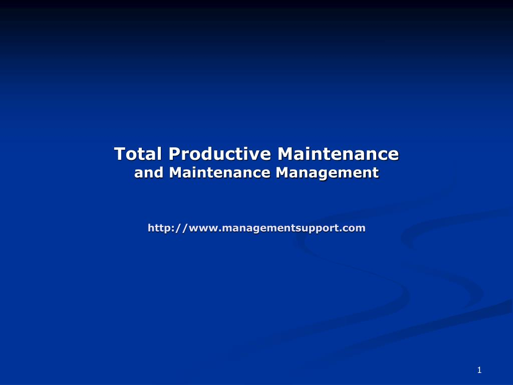 total productive maintenance and maintenance management http www managementsupport com l.