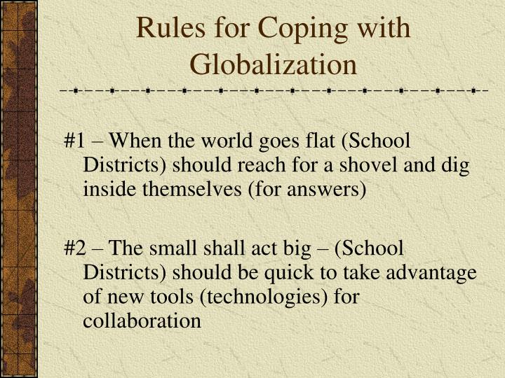 Rules for Coping with Globalization