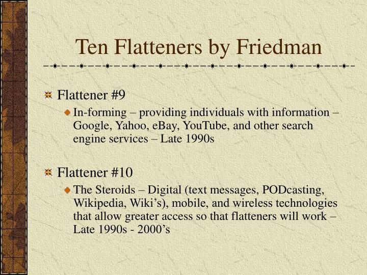 Ten Flatteners by Friedman