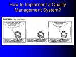 how to implement a quality management system