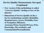 service quality measurement servqual continued