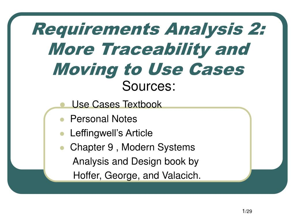 Ppt Requirements Analysis 2 More Traceability And Moving To Use Cases Powerpoint Presentation Id 490675