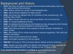 background and history