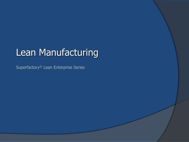 lean manufacturing n.