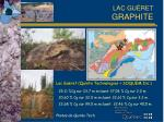 lac gu ret graphite