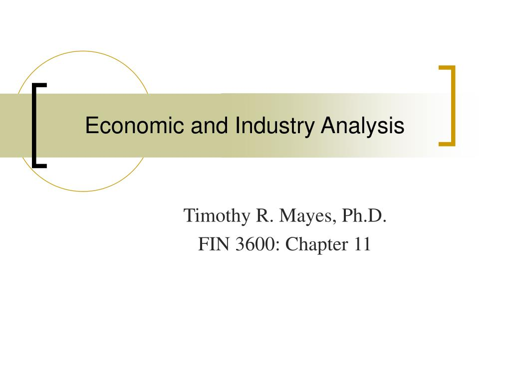 economic and industry analysis l.