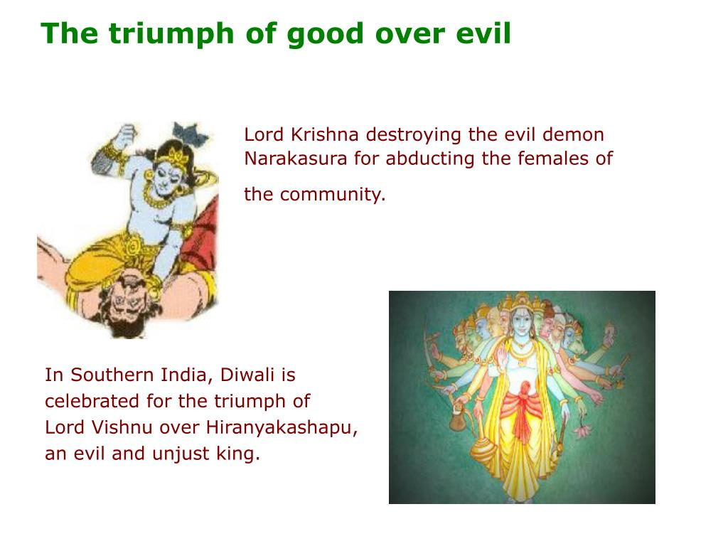 The triumph of good over evil