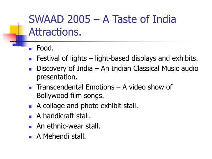 Swaad 2005 a taste of india attractions