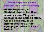 what happens on the shabbat in a jewish family