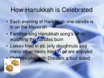 how hanukkah is celebrated